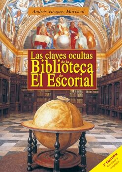LAS CLAVES OCULTAS DE LA BIBLIOTECA DE EL ESCORIAL