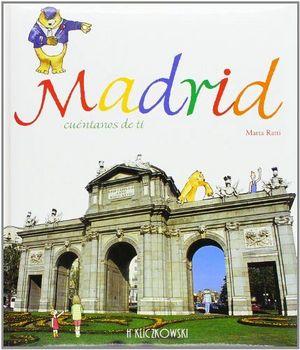 MADRID, CUENTANOS DE TI