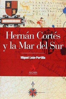 HERNAN CORTES Y LA MAR DEL SUR           (EMP.)