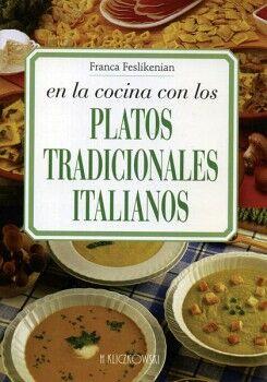 EN LA COCINA CON LOS PLATOS TRADICIONALES ITALIANOS