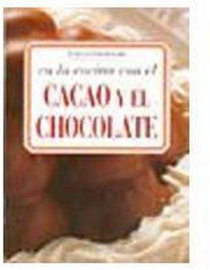 EN LA COCINA CON EL CACAO Y EL CHOCOLATE