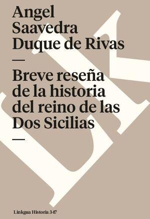 BREVE RESEÑA DE LA HISTORIA DEL REINO DE LAS DOS SICILIAS