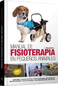 MANUAL DE FISIOTERAPIA EN PEQUEÑOS ANIMALES