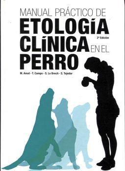MANUAL PRACTICO DE ETOLOGIA CLINICA EN EL PERRO -EMPASTADO-