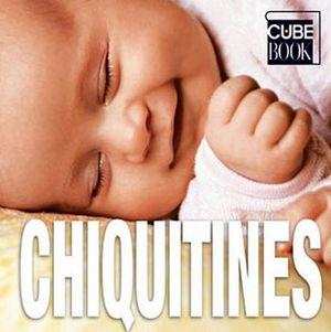 CHIQUITINES                              (CUBE BOOK/EMP.)
