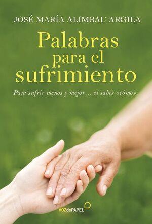 PALABRAS PARA EL SUFRIMIENTO