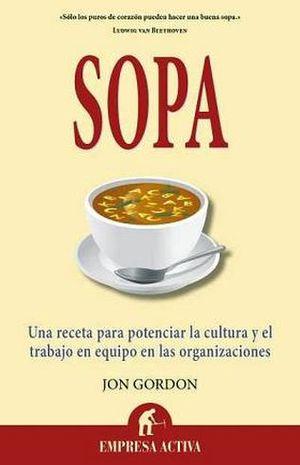 SOPA  -UNA RECETA PARA POTENCIAR LA CULTURA Y EL TRABAJO EN EQUIP