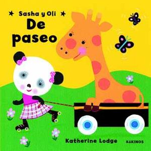 SASHA Y OLI DE PASEO                (CARTONE)