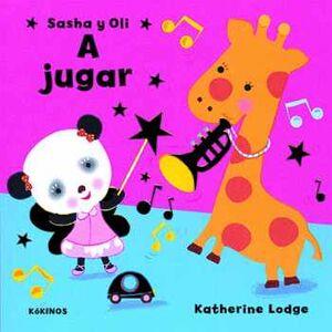 SASHA Y OLI A JUGAR                 (CARTONE)