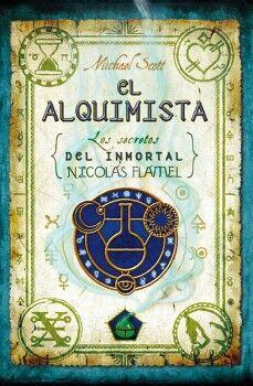 ALQUIMISTA, EL  -LOS SECRETOS DEL INMORTAL NICOLAS FLAMEL-