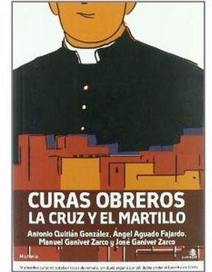 CURAS OBREROS (LA CRUZ Y EL MARTILLO)