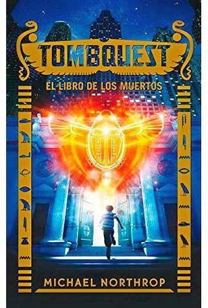 TOMBQUEST -EL LIBRO DE LOS MUERTOS- (LIBRO 1/EMP.)