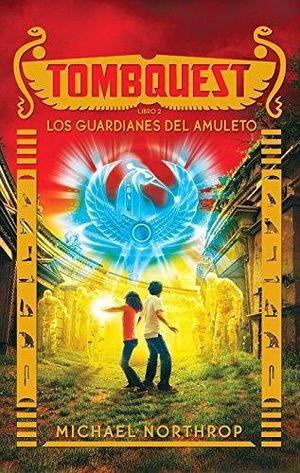 TOMBQUEST -LOS GUARDIANES DEL AMULETO- (LIBRO 2/EMP.)
