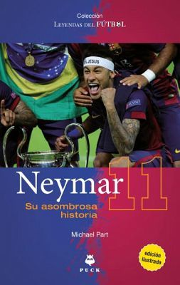NEYMAR -SU ASOMBROSA HISTORIA-