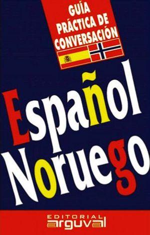 GUIA PRACTICA DE CONVERSACION -ESPAÑOL/NORUEGO-