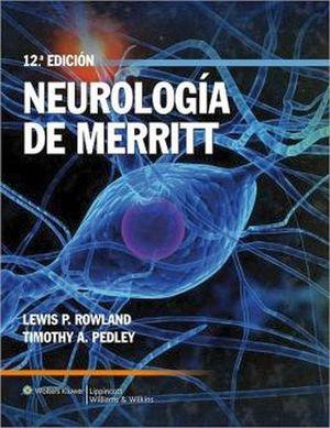 NEUROLOGIA DE MERRITT 12ED.