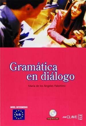 GRAMATICA EN DIALOGO C/CD (NIVEL INTERMEDIO)