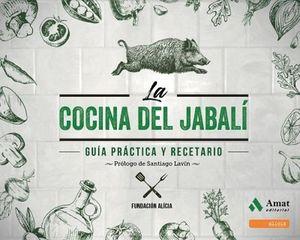 COCINA DEL JABALI, LA -GUIA PRACTICA Y RECETARIO- (EMPASTADO)