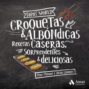 CROQUETAS & ALBONDIGAS -RECETAS CASERAS, SORPRENDENTES & DELICIO.