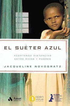 SUETER AZUL, EL -ACORTANDO DISTANCIAS ENTRE RICOS Y POBRES-