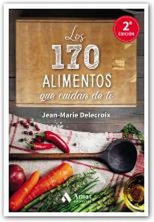 170 ALIMENTOS QUE CUIDAN DE TI, LOS