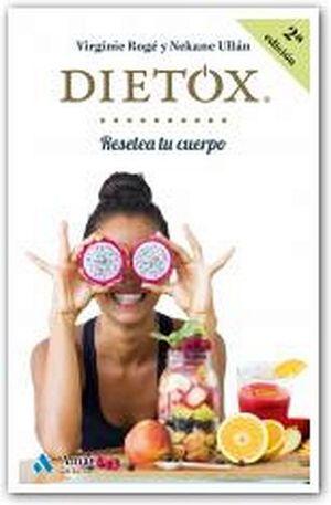 DIETOX 2ED. -RESETEA TU CUERPO-