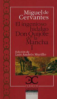 INGENIOSO HIDALGO DON QUIJOTE DE LA MANCHA I, EL (CLASICOS CASTA.