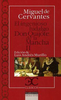 INGENIOSO HIDALGO DON QUIJOTE DE LA MANCHA II, EL (CLASICOS)
