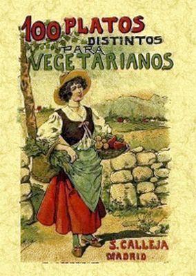 100 PLATOS DISTINTOS PARA VEGETARIANOS