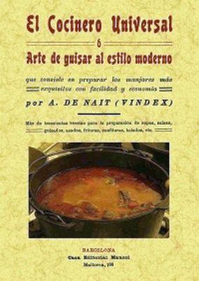 COCINERO UNIVERSAL O ARTE DE GUISAR AL ESTILO MODERNO
