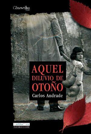 AQUEL DILUVIO DE OTOÑO