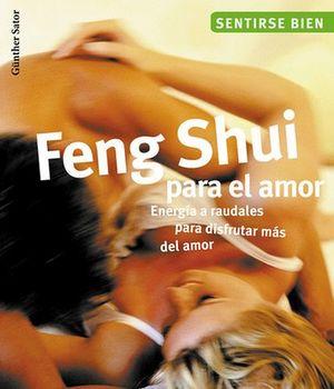 FENG SHUI PARA EL AMOR (SENTIRSE BIEN)
