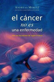 CANCER NO ES UNA ENFERMEDAD, EL