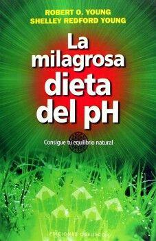 MILAGROSA DIETA DEL PH, LA