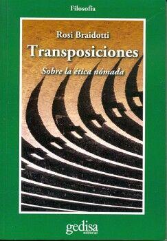 TRANSPOSICIONES SOBRE LA ETICA NOMADA