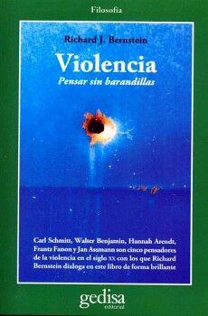 VIOLENCIA -PENSAR SIN BARANDILLAS-