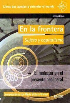 EN LA FRONTERA -SUJETO Y CAPITALISMO-
