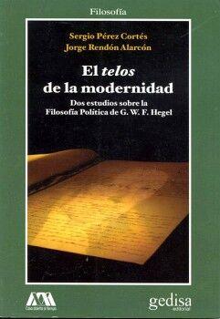 TELOS DE LA MODERNIDAD, EL