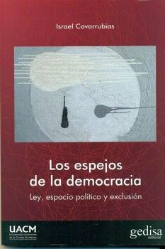 ESPEJOS DE LA DEMOCRACIA, LOS