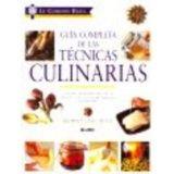 GUIA COMPLETA DE LAS TECNICAS CULINARIAS -LE CORDON BLEU-       .