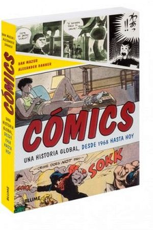 COMICS -UNA HISTORIA GLOBAL, DESDE 1968 HASTA HOY-