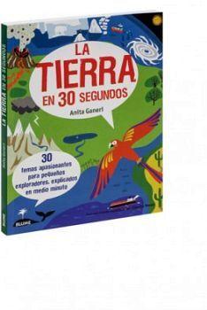 TIERRA EN 30 SEGUNDOS, LA