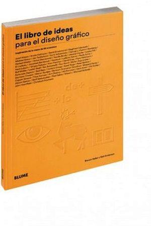 Libro de ideas para el dise o grafico heller anderson for Ideas para diseno grafico