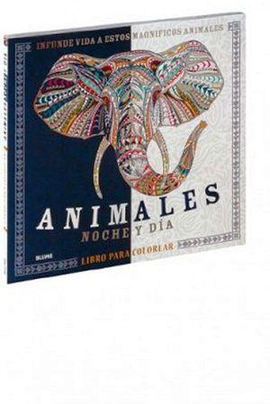 ANIMALES -NOCHE Y DIA- (LIBRO PARA COLOREAR)