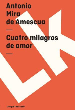 CUATRO MILAGROS DE AMOR