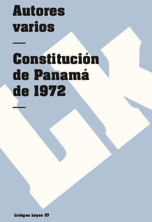 CONSTITUCIÓN POLÍTICA DE LA REPÚBLICA DE PANAMÁ DE 1972