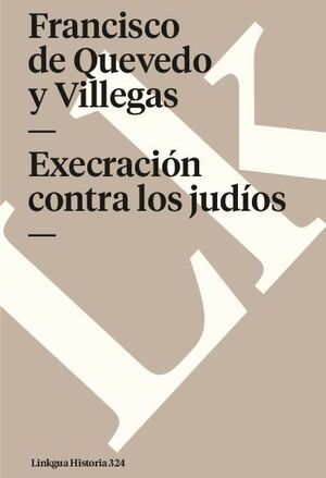 EXECRACIÓN CONTRA LOS JUDÍOS