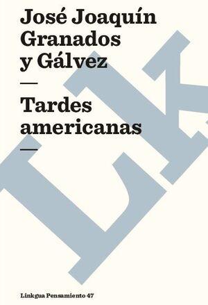 TARDES AMERICANAS
