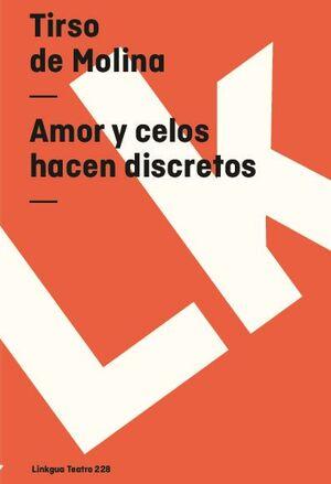 AMOR Y CELOS HACEN DISCRETOS