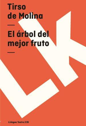 EL ÁRBOL DEL MEJOR FRUTO